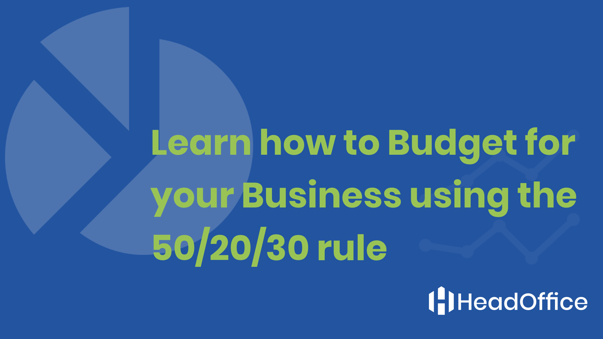 learn how to budget for your business using the 50  20  30 rule